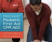 Heartsaver® Pediatric First Aid CPR AED